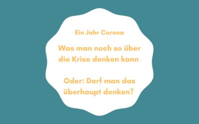 Ein Jahr Corona – eine Bilanz