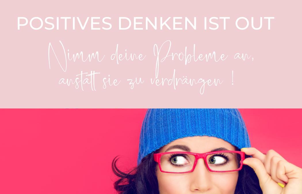Positives Denken – gute Laune auf Befehl?