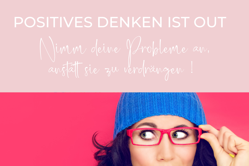 Kritische Bewertung des Positiven Denkens